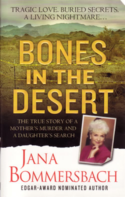 Bones in the Desert Jana Bommersbach